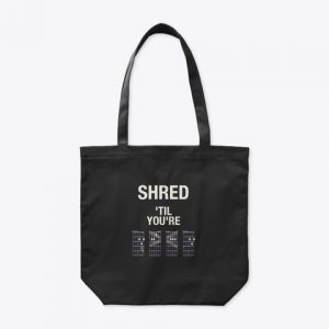 Bolsa Shred 'til you're DEAD